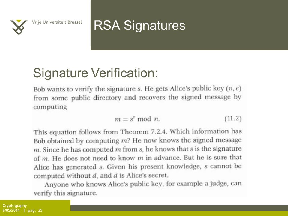 RSA Signatures Cryptography 6/05/2014 | pag. 35 Signature Verification: