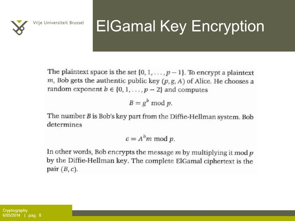 ElGamal Key Encryption Cryptography 6/05/2014 | pag. 8