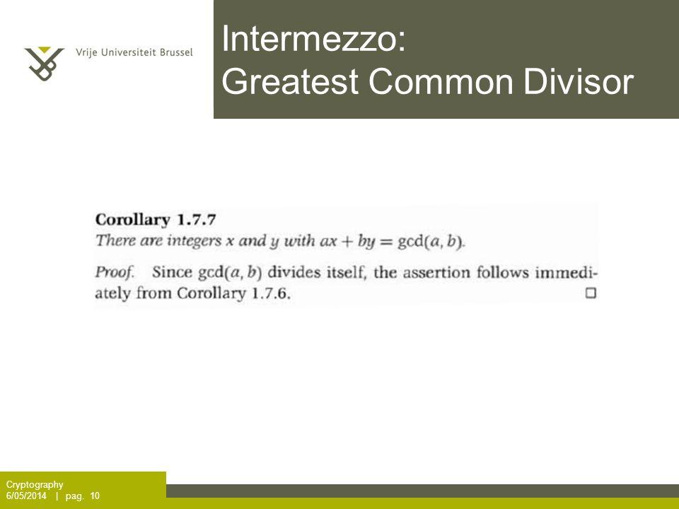 Intermezzo: Greatest Common Divisor Cryptography 6/05/2014 | pag. 10