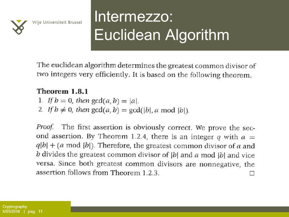 Intermezzo: Euclidean Algorithm Cryptography 6/05/2014 | pag. 11