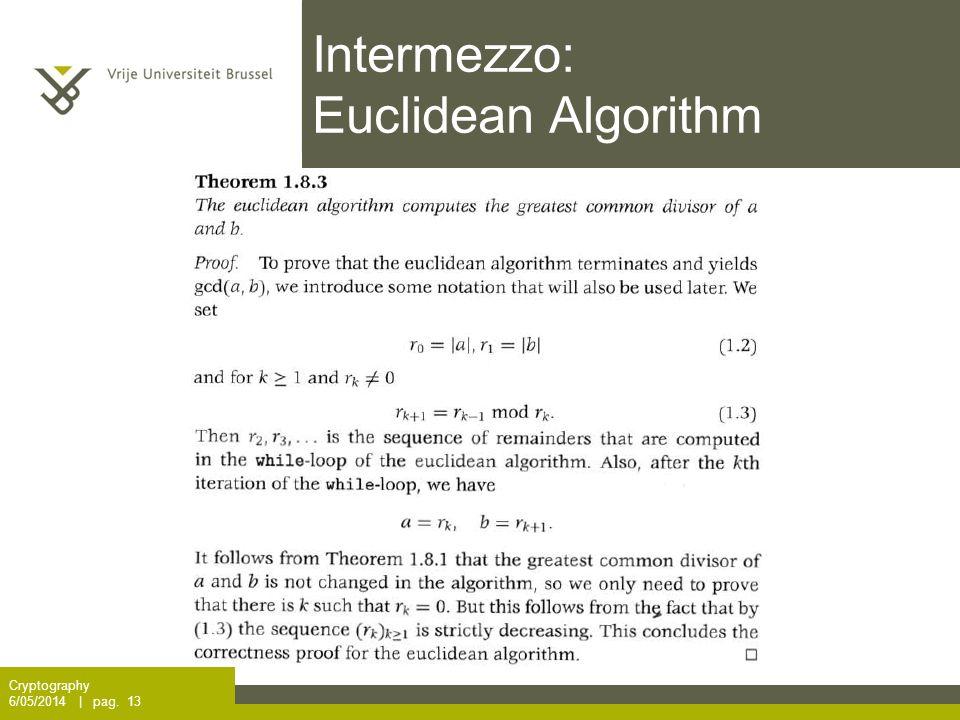 Intermezzo: Euclidean Algorithm Cryptography 6/05/2014 | pag. 13