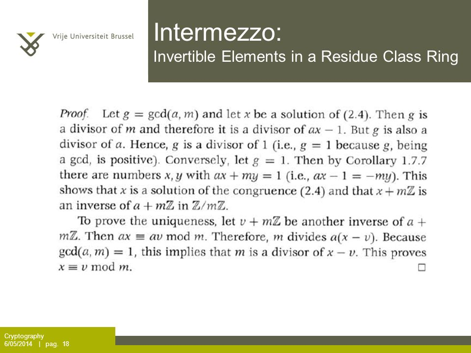 Intermezzo: Invertible Elements in a Residue Class Ring Cryptography 6/05/2014 | pag. 18
