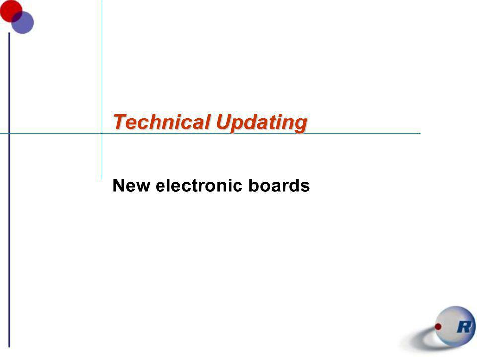 Technical Updating New electronic boards