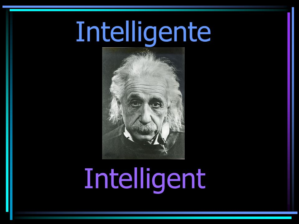 Intelligente Intelligent
