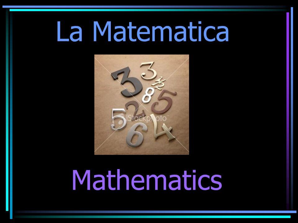 La Matematica Mathematics