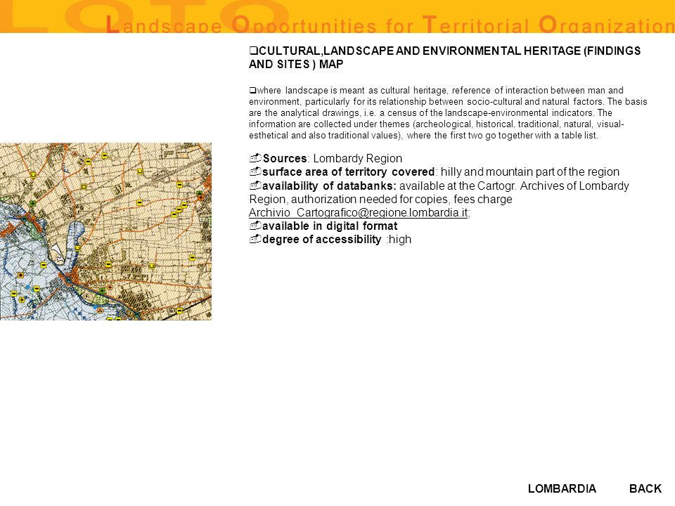 LOMBARDIA CULTURAL,LANDSCAPE AND ENVIRONMENTAL HERITAGE (FINDINGS AND SITES ) MAP where landscape is meant as cultural heritage, reference of interaction between man and environment, particularly for its relationship between socio-cultural and natural factors.