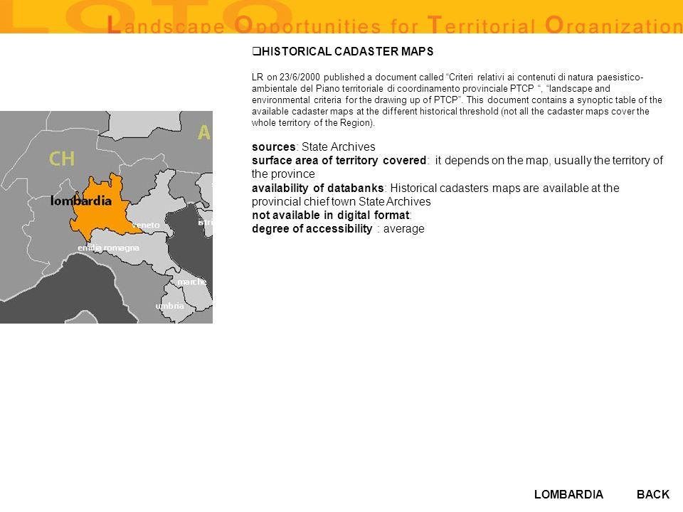 LOMBARDIA HISTORICAL CADASTER MAPS LR on 23/6/2000 published a document called Criteri relativi ai contenuti di natura paesistico- ambientale del Pian