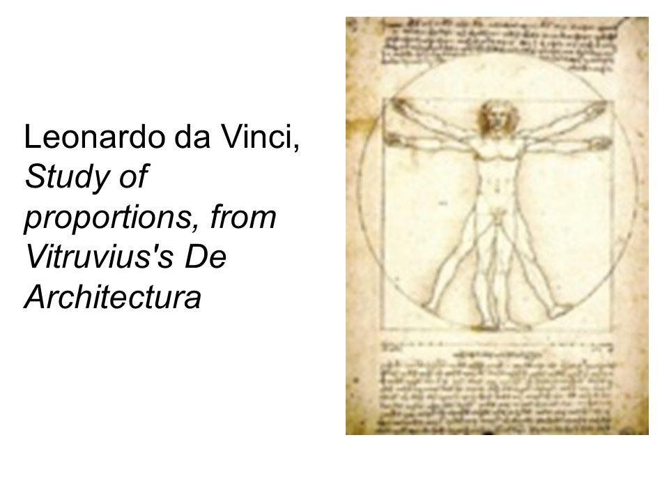 Leonardo da Vinci, Study of proportions, from Vitruvius s De Architectura