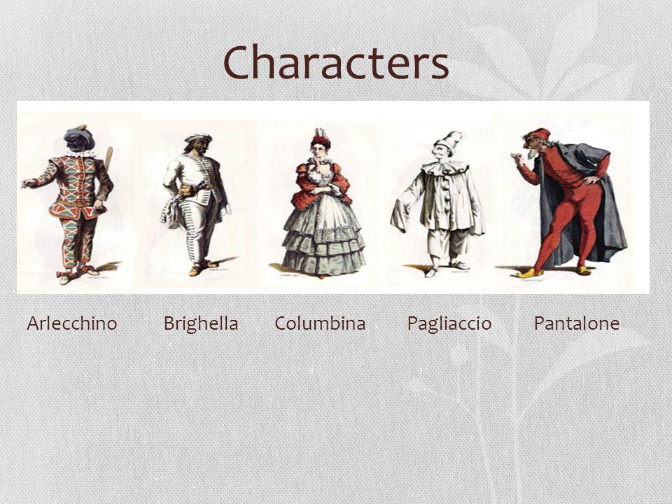 Characters Arlecchino Brighella Columbina Pagliaccio Pantalone