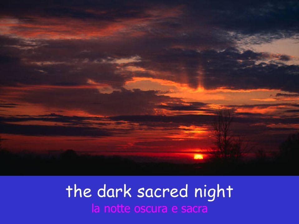 the dark sacred night la notte oscura e sacra