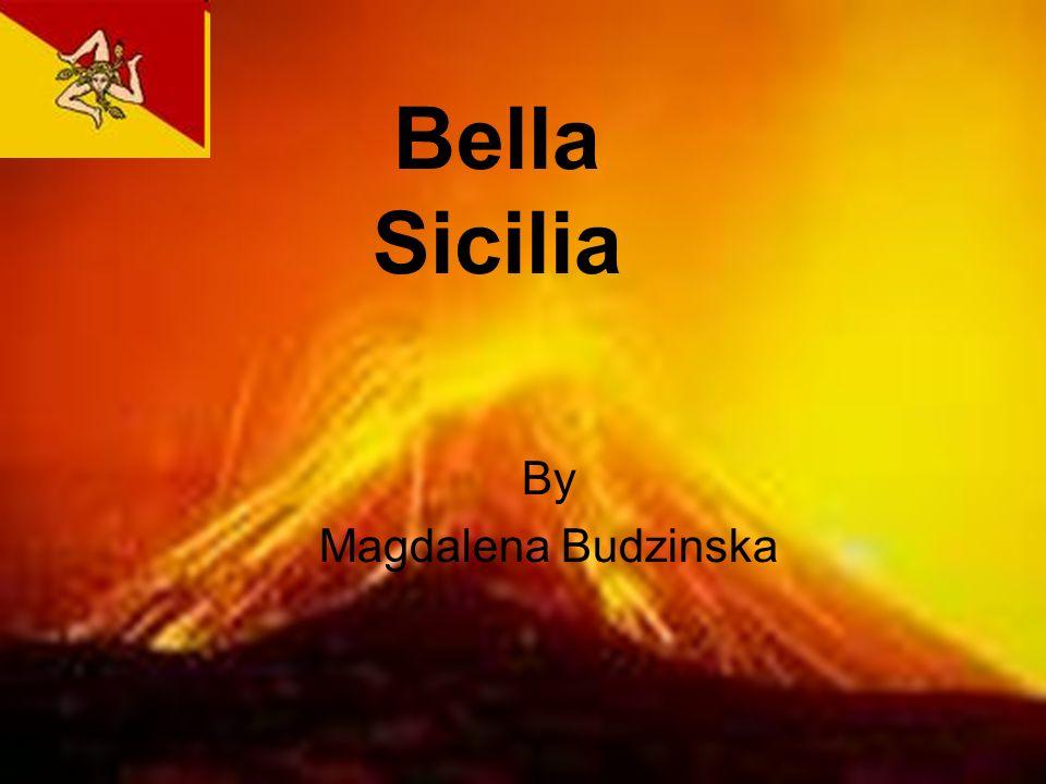 Bella Sicilia By Magdalena Budzinska