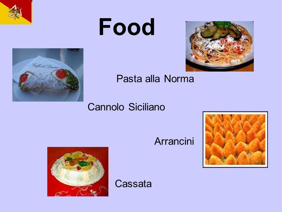Food Cannolo Siciliano Pasta alla Norma Arrancini Cassata