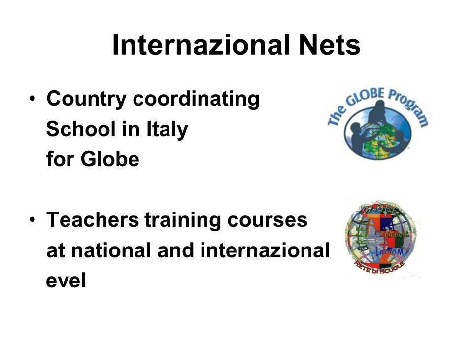 Internazional Nets Country coordinating School in Italy for Globe Teachers training courses at national and internazional evel