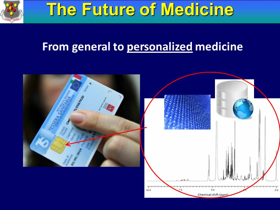The Future of Medicine From general to personalized medicine