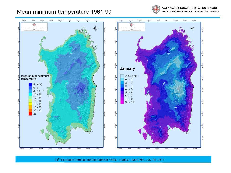 AGENZIA REGIONALE PER LA PROTEZIONE DELLAMBIENTE DELLA SARDEGNA - ARPAS Mean minimum temperature 1961-90 January 14 TH European Seminar on Geography of Water - Cagliari, June 26th - July 7th, 2011