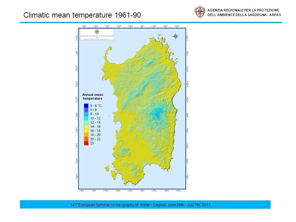 AGENZIA REGIONALE PER LA PROTEZIONE DELLAMBIENTE DELLA SARDEGNA - ARPAS Climatic mean temperature 1961-90 14 TH European Seminar on Geography of Water - Cagliari, June 26th - July 7th, 2011