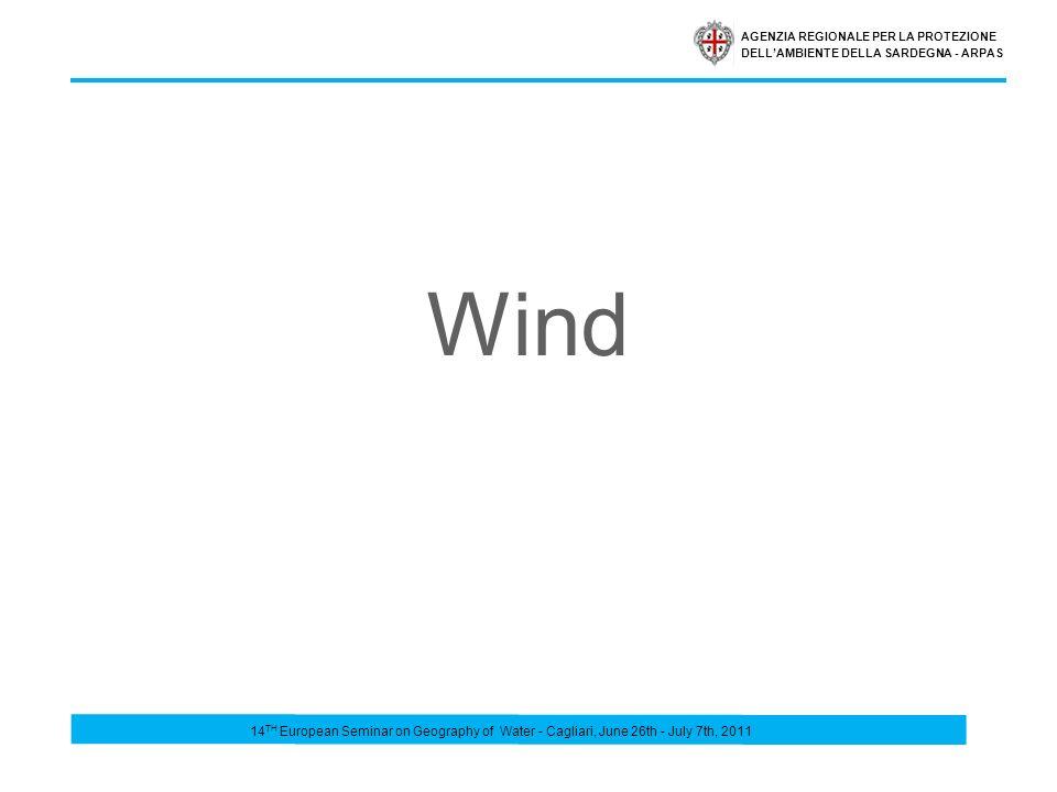 AGENZIA REGIONALE PER LA PROTEZIONE DELLAMBIENTE DELLA SARDEGNA - ARPAS Wind 14 TH European Seminar on Geography of Water - Cagliari, June 26th - July