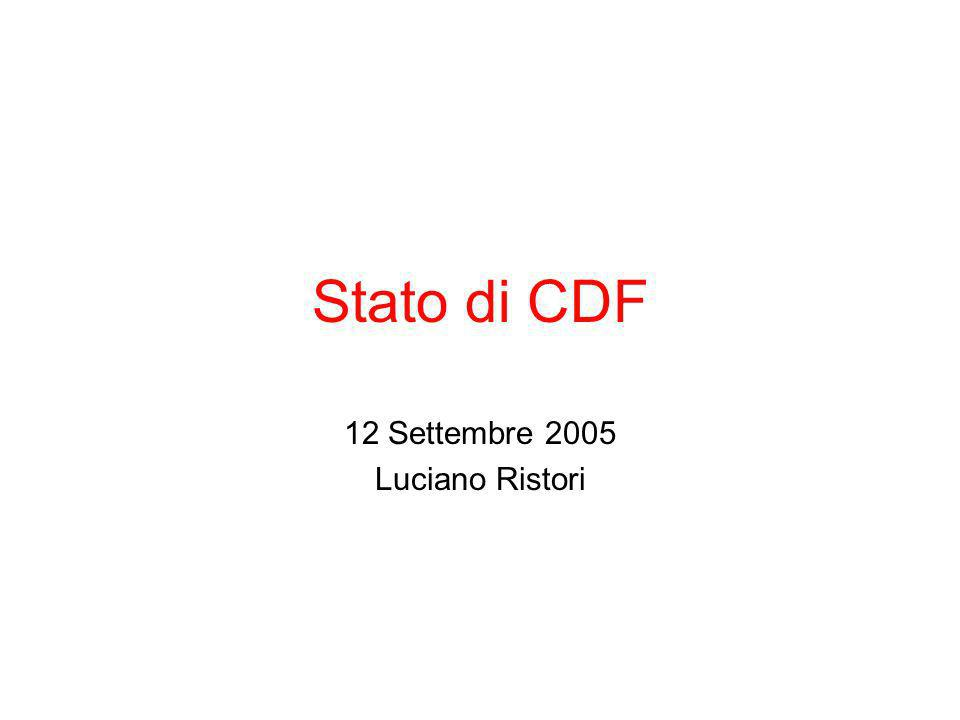 Stato di CDF 12 Settembre 2005 Luciano Ristori