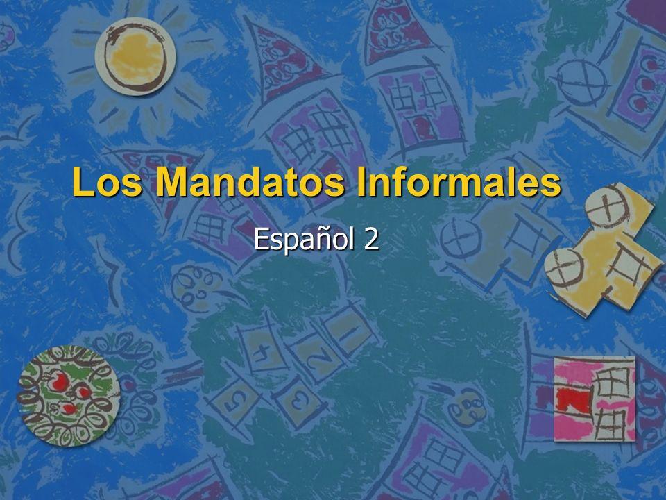 Los Mandatos Informales Español 2