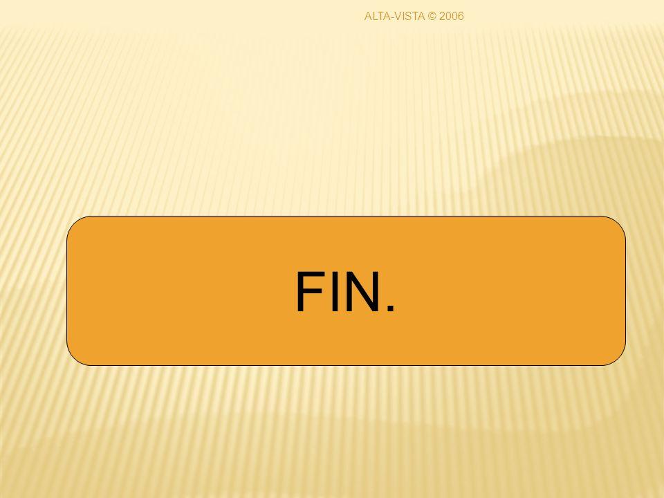 FIN. ALTA-VISTA © 2006