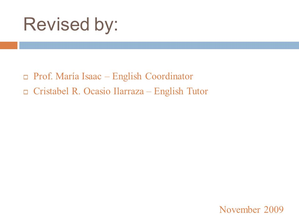 Revised by: Prof. María Isaac – English Coordinator Cristabel R.