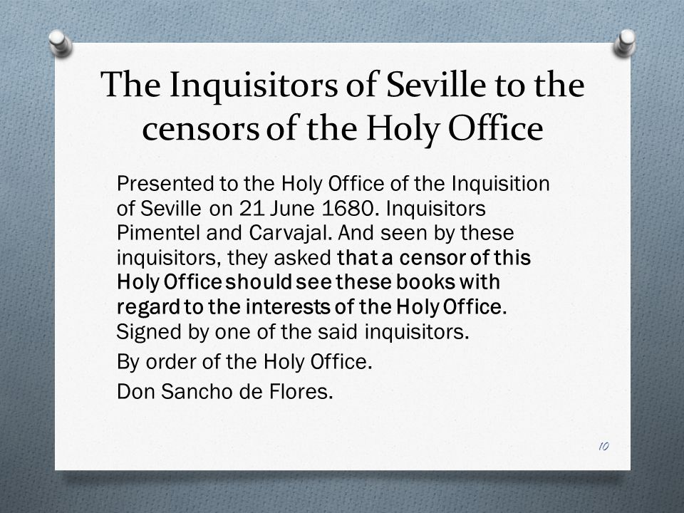The Inquisitors of Seville to the censors of the Holy Office Presented to the Holy Office of the Inquisition of Seville on 21 June 1680.