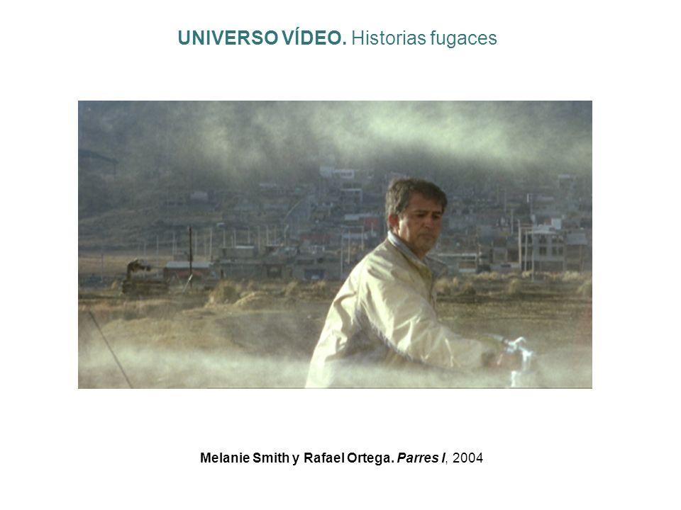Melanie Smith y Rafael Ortega. Parres I, 2004 UNIVERSO VÍDEO. Historias fugaces
