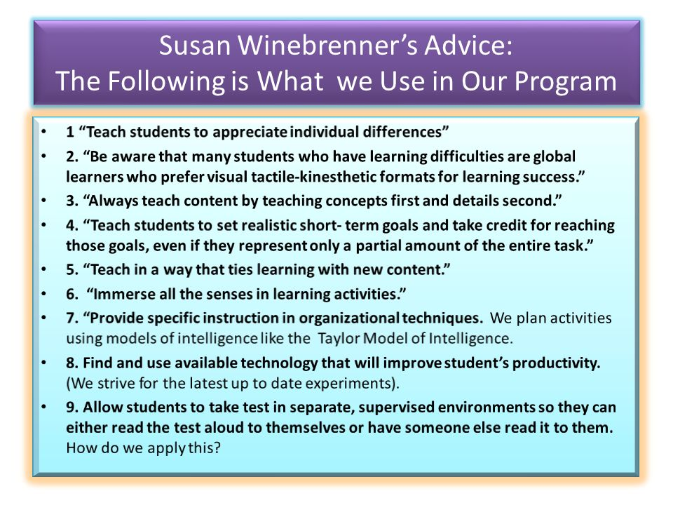 Susan Winebrenners Advice: The Following is What we Use in Our Program