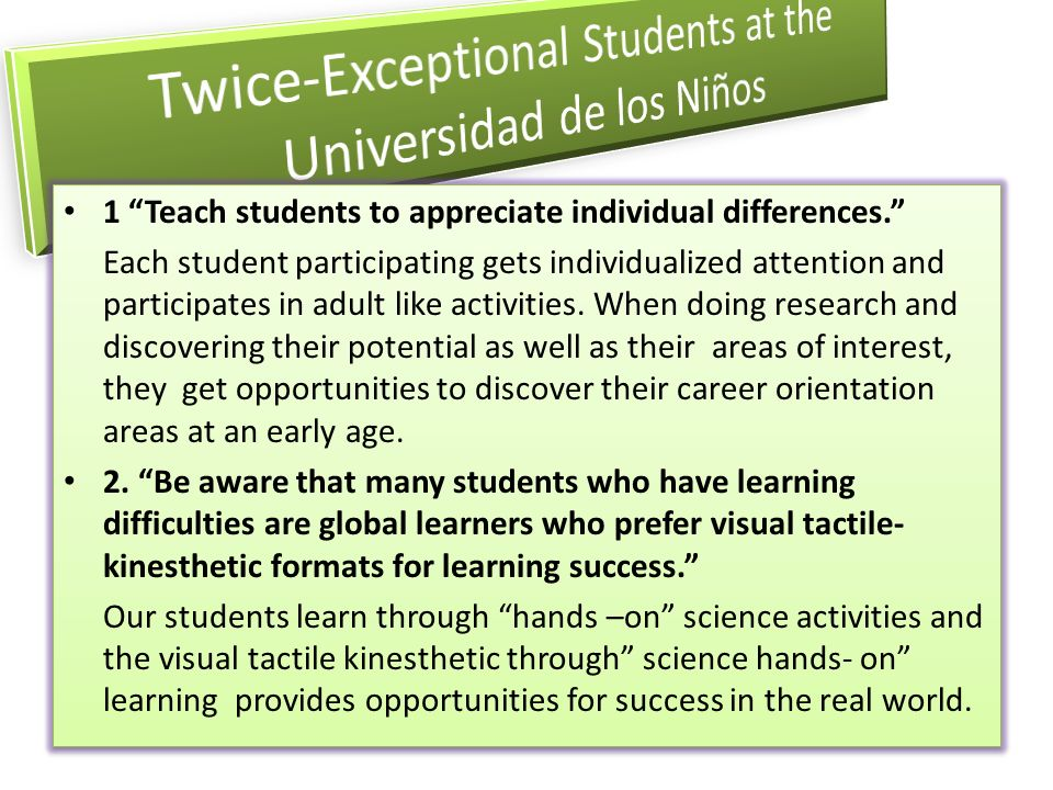 1 Teach students to appreciate individual differences.