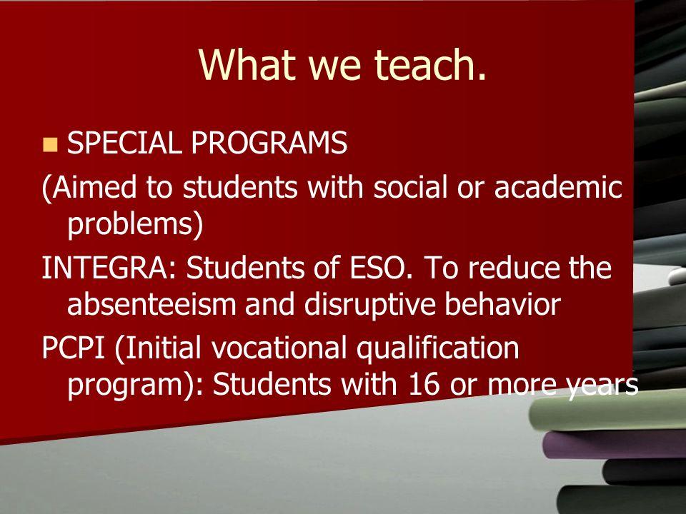 What we teach.