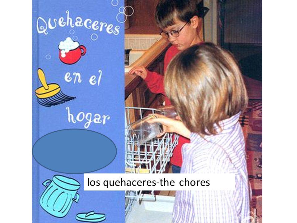 los quehaceres-the chores