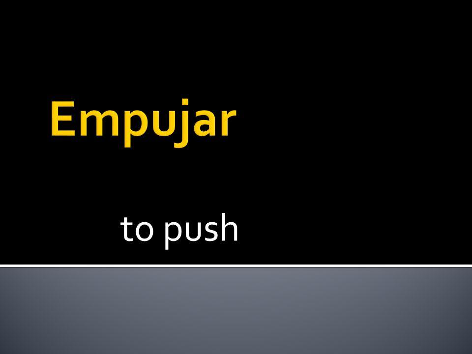 to push