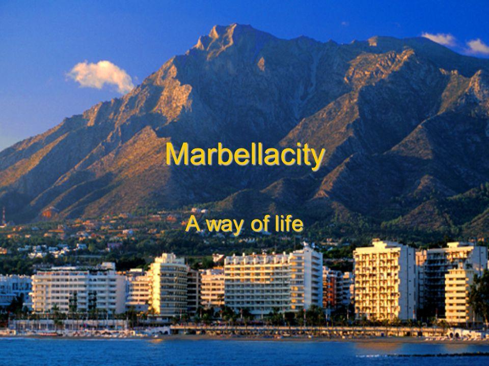 Marbellacity A way of life