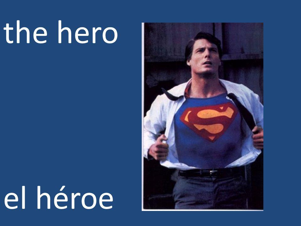 the hero el héroe