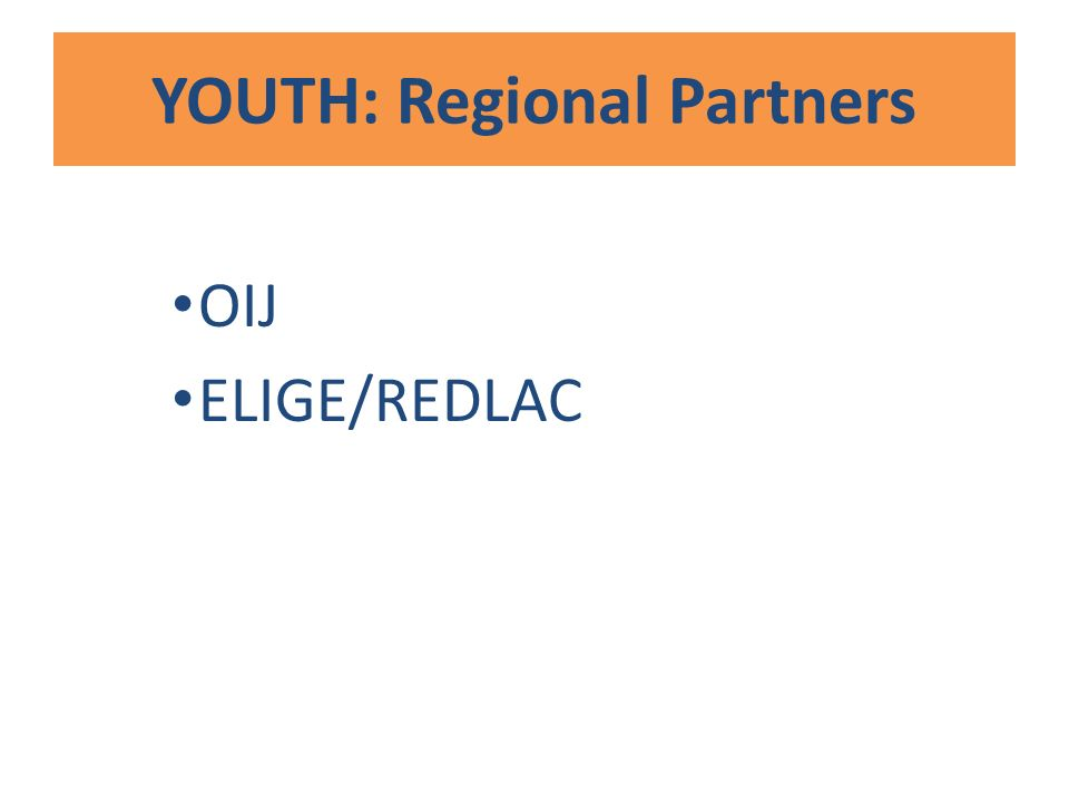 YOUTH: Regional Partners OIJ ELIGE/REDLAC