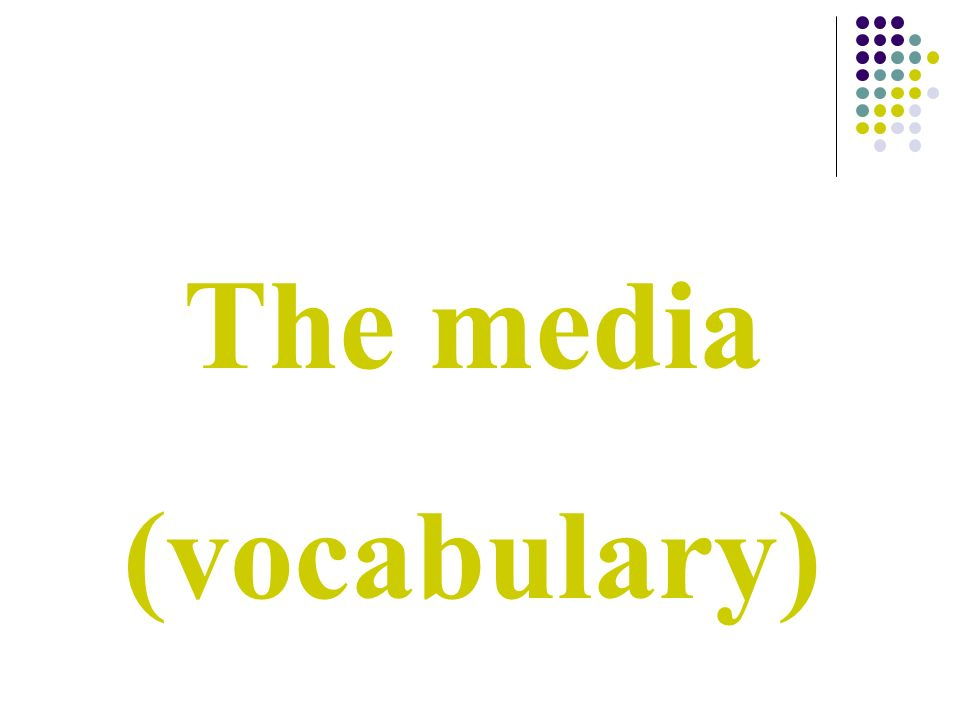 The media (vocabulary)