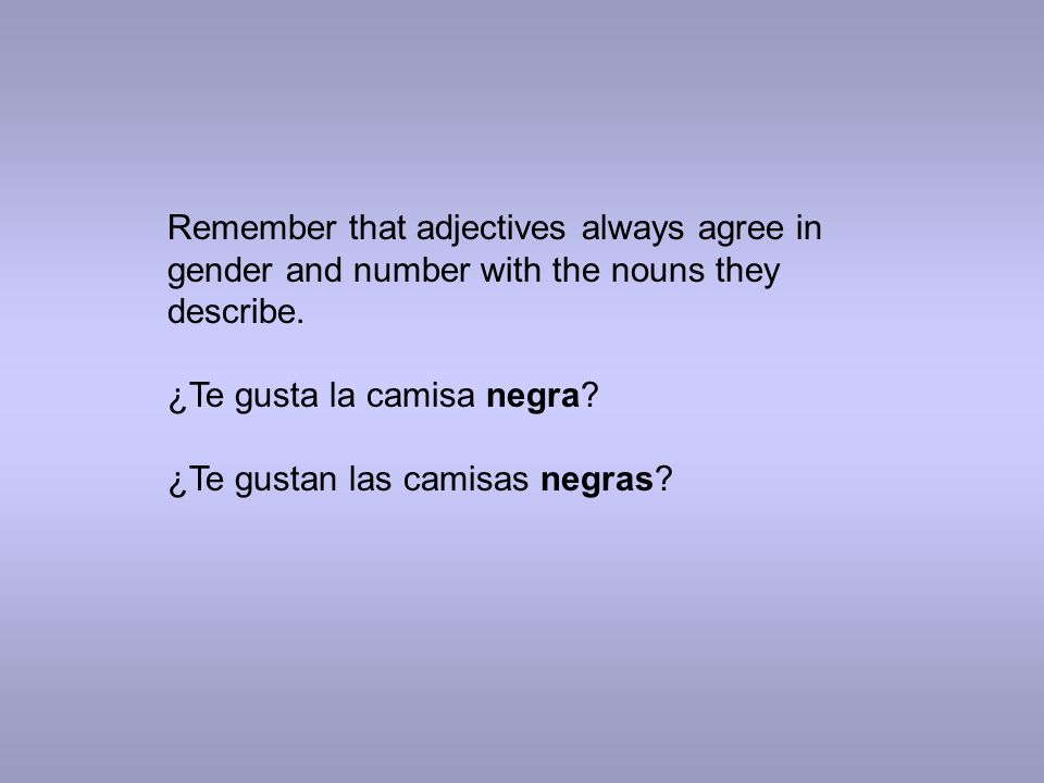 Los adjetivos demostrativos (Demonstrative Adjectives) SINGULARPLURAL este/a = thisestos/as = these ese/a = thatesos/as = those