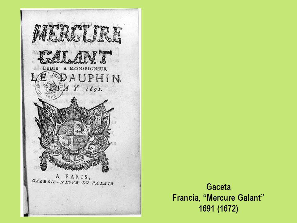 Gaceta Francia, Mercure Galant 1691 (1672)