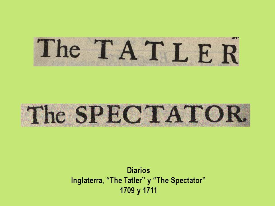 Diarios Inglaterra, The Tatler y The Spectator 1709 y 1711
