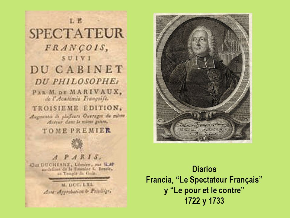 Diarios Francia, Le Spectateur Français y Le pour et le contre 1722 y 1733