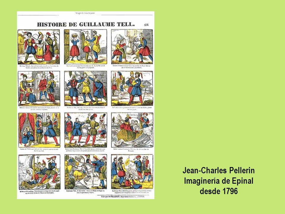 Jean-Charles Pellerin Imaginería de Epinal desde 1796