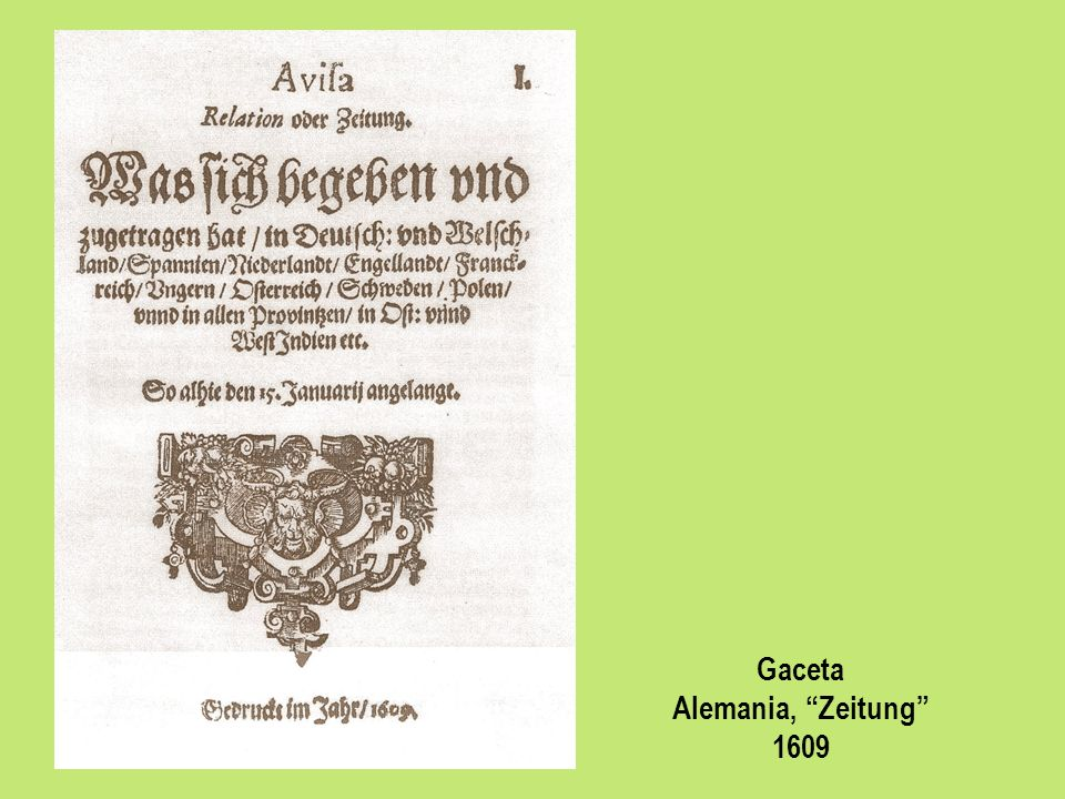 Gaceta Alemania, Zeitung 1609