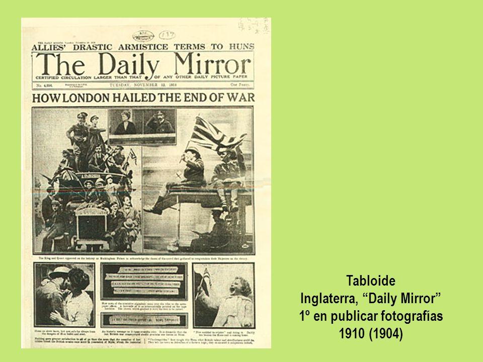 Tabloide Inglaterra, Daily Mirror 1º en publicar fotografías 1910 (1904)