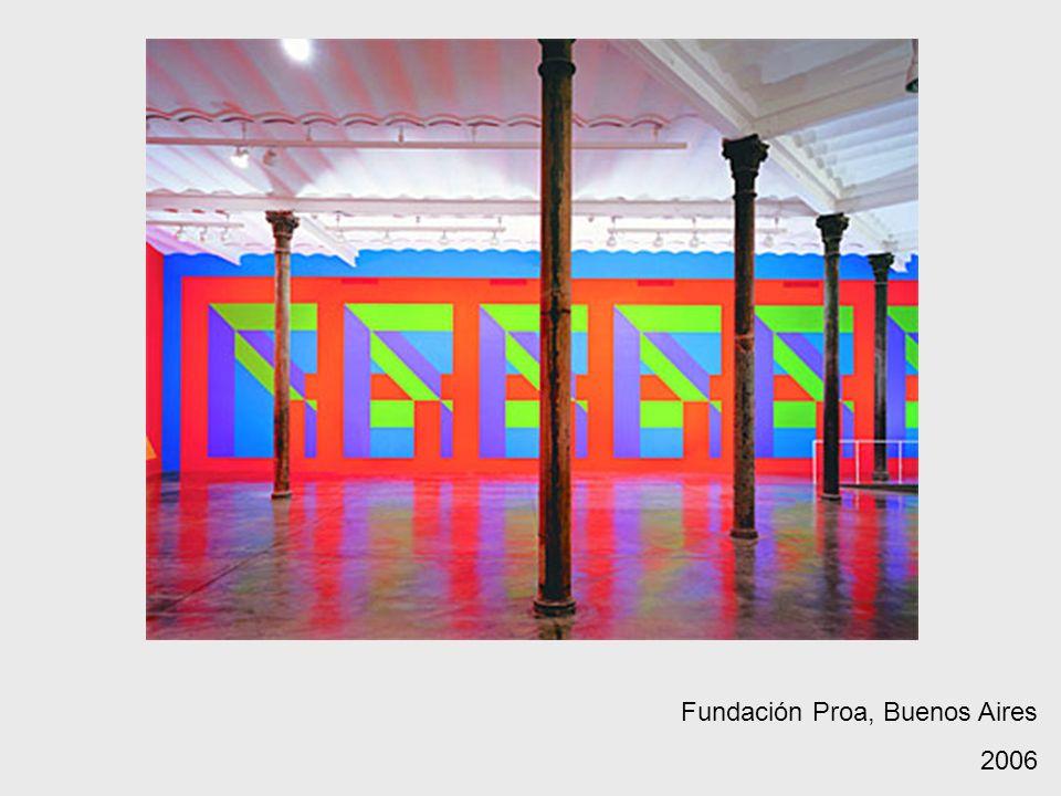 Fundación Proa, Buenos Aires 2006