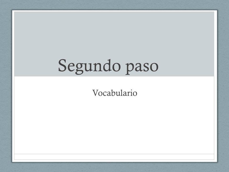 Segundo paso Vocabulario