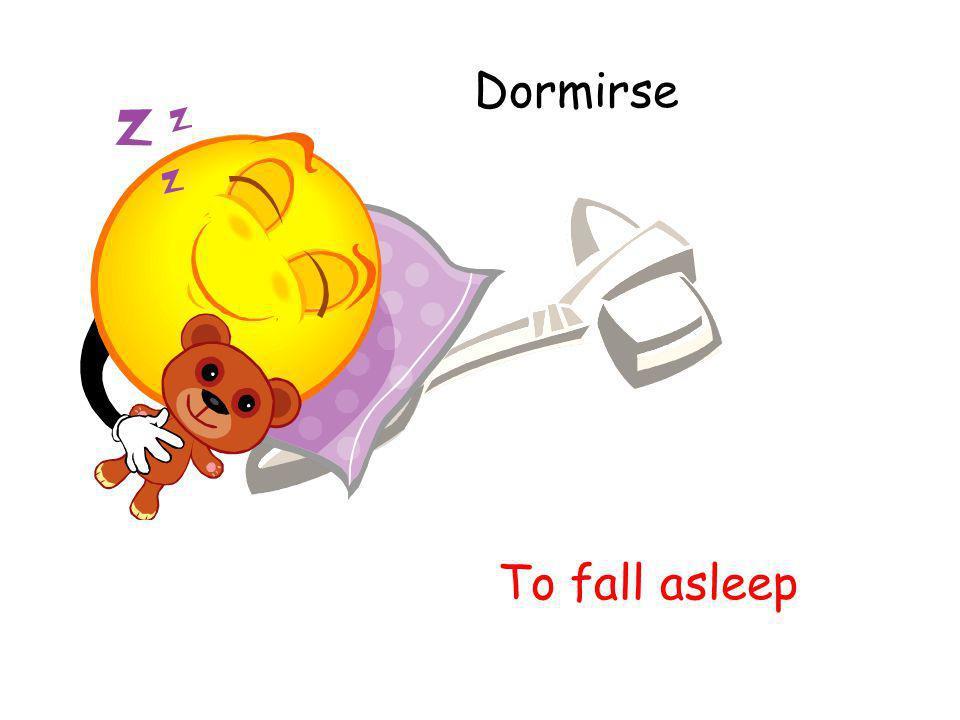 Dormirse To fall asleep