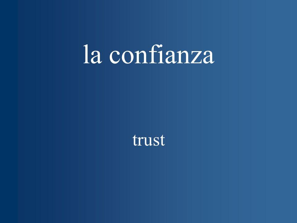 la confianza trust