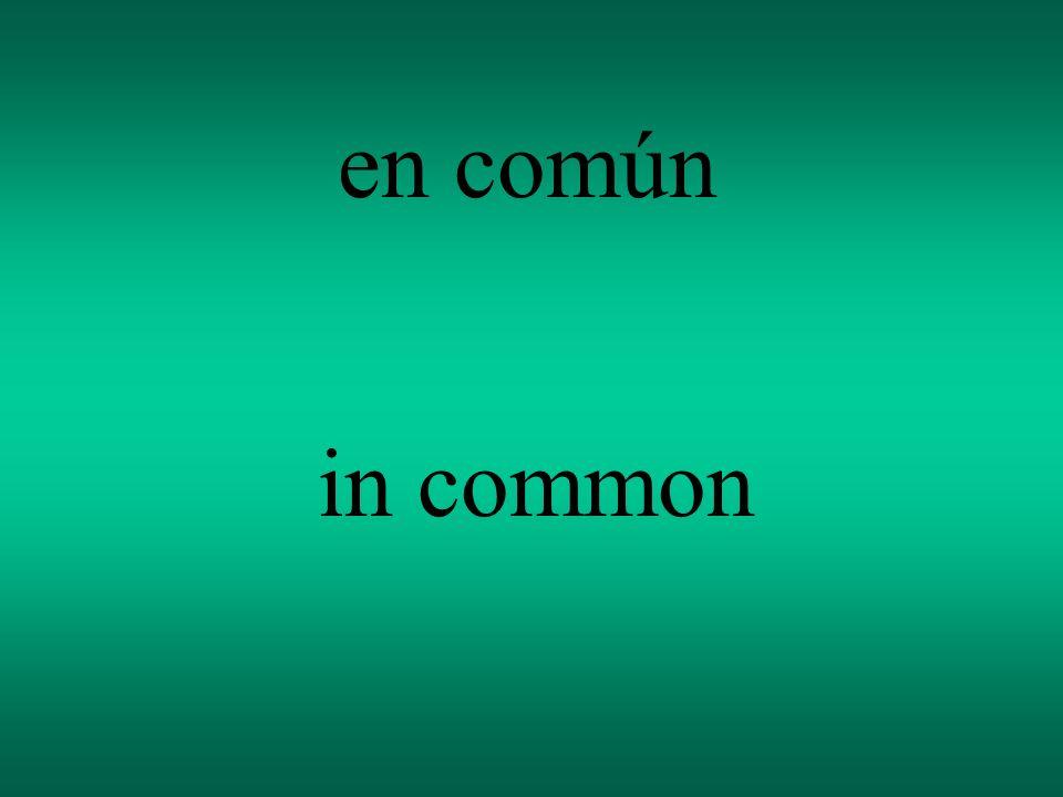 en común in common