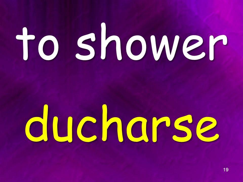 to shower ducharse 19