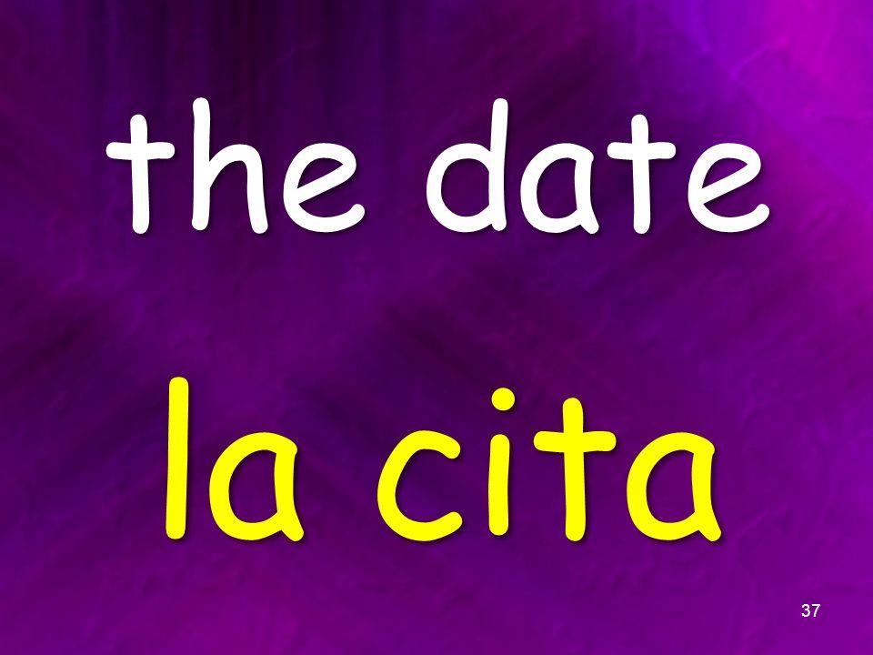 the date la cita 37